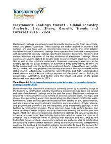 Elastomeric Coatings Market 2016 Share, Trend and Forecast
