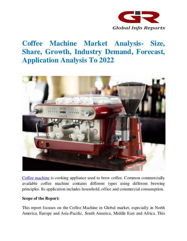 Global Info Research- market Research Reports Coffee Machine Market