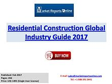 Residential Construction Industry 2017 Market Trends and Competitive