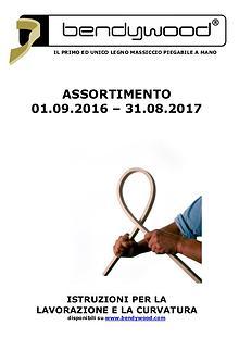 ASSORTIMENTO Bendywood 2016-2017