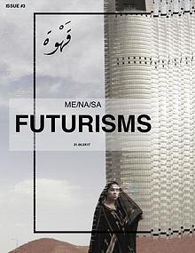 ME/NA/SA FUTURISMS