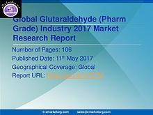 Global Glutaraldehyde Market (Pharm Grade) Research Report 2017