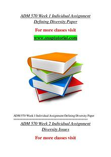 ADM 570 help A Guide to career/Snaptutorial