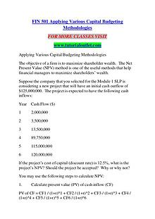FIN 501 Applying Various Capital Budgeting Methodologies/TUTORIALOUTL
