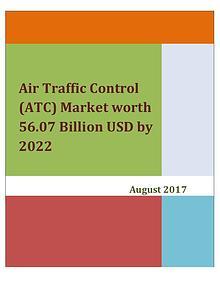 Air Traffic Control (ATC) Market worth 56.07 Billion USD by 2022