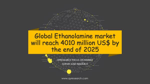 QYR Market Research Global Ethanolamine market research