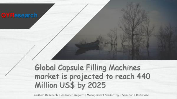 QYR Market Research Global Capsule Filling Machines market research
