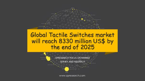 QYR Market Research Global Tactile Switches market research