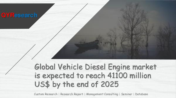 QYR Market Research Global Vehicle Diesel Engine market research
