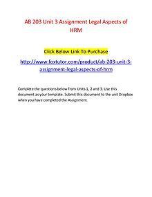 AB 203 Unit 3 Assignment Legal Aspects of HRM - www.foxtutor.com