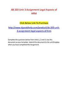 AB 203 Unit 3 Assignment Legal Aspects of HRM-Dgoodzhelp.com