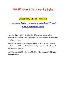 ABS 497 Week 2 DQ 1 Parenting Styles