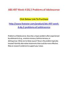 ABS 497 Week 4 DQ 2 Problems of Adolescence