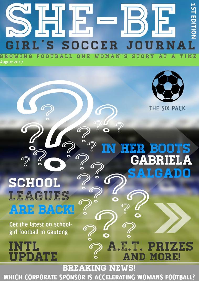 SHE-BE Girl's Soccer Journal Issue 1