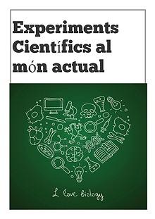 Experiments Científics al Món Actual