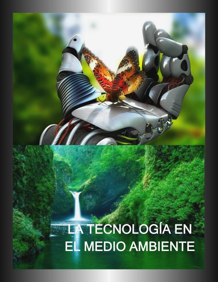 LA TECNOLOGÍA EN EL MEDIO AMBIENTE Explorando con publicaciones digitales