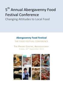 Abergavenny Food Conference 2011 Programme Abergavenny Food Conference 2011 Programme