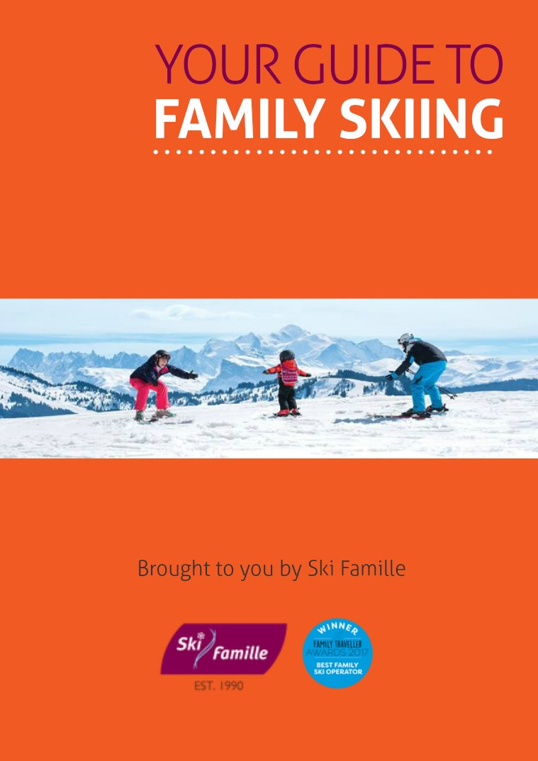 Your Guide to Family Skiing | Ski Famille Winter 18/19