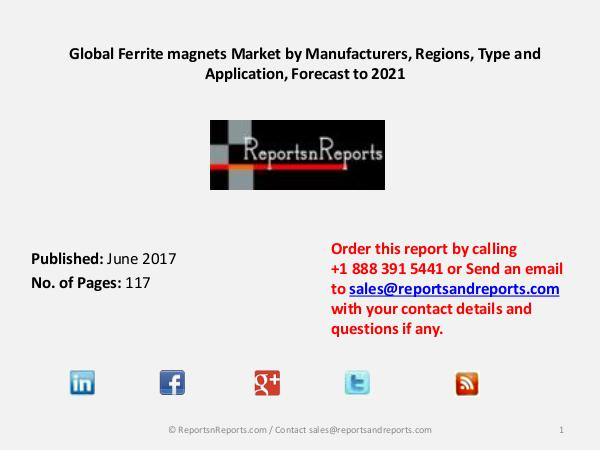 Automotive Connectors Market 2017: Global Industry Growth and Key Global Ferrite magnets market 2017