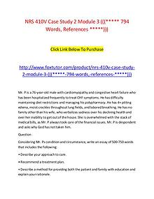 NRS 410V Case Study 2 Module 3 ((( 794 Words, References )))