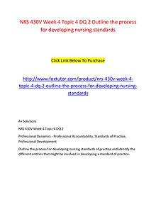 NRS 430V Week 4 Topic 4 DQ 2 Outline the process for developing nursi