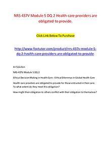 NRS 437V Module 5 DQ 2 Health care providers are obligated to provide