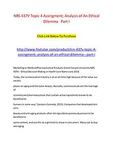 NRS 437V Topic 4 Assingment; Analysis of An Ethical Dilemma   Part I