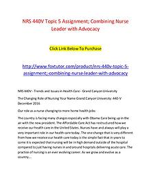 NRS 440V Topic 5 Assignment; Combining Nurse Leader with Advocacy