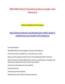 NRS 440V Week 5 Combining Nurse Leader with Advocacy (2)