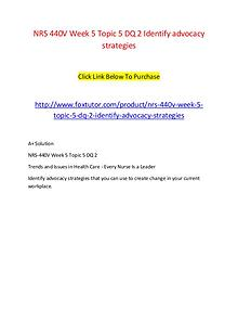 NRS 440V Week 5 Topic 5 DQ 2 Identify advocacy strategies