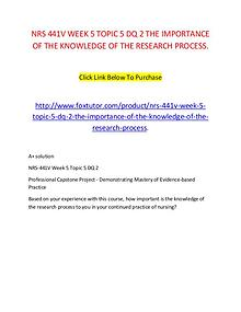 NRS 441V WEEK 5 TOPIC 5 DQ 2 THE IMPORTANCE OF THE KNOWLEDGE OF THE R