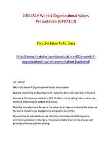 NRS 451V Week 4 Organizational Values Presentation [UPDATED]