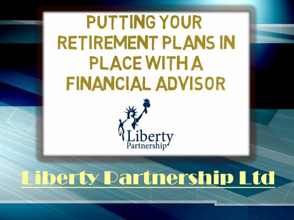 Putting Your Retirement Plans In Place With A Financial Advisor Estate Planning Peterborough