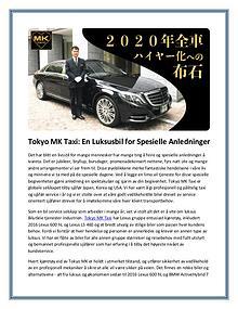 Tokyo MK Taxi: En Luksusbil for Spesielle Anledninger