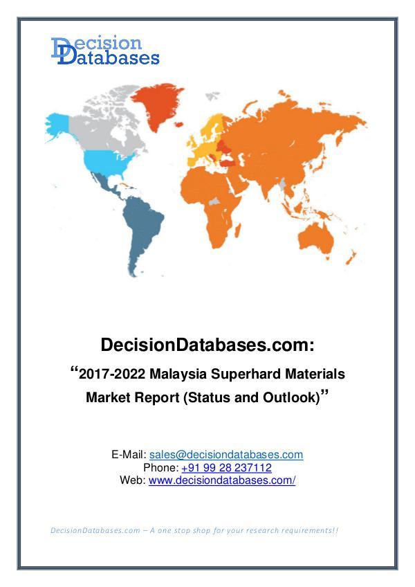 Market Report Malaysia Superhard Materials Market Report 2017