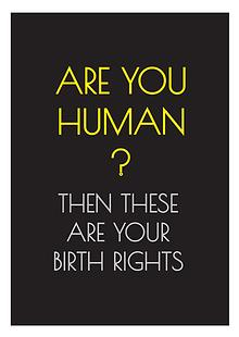 Are you a human? Then these are your 'birth' rights