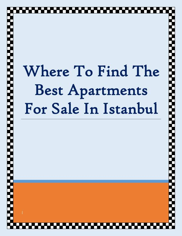 Where To Find The Best Apartments For Sale In Istanbul Where To Find The Best Apartments For Sale In Ista