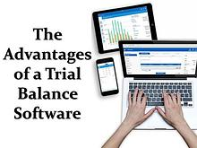 The Advantages of a Trial Balance Software