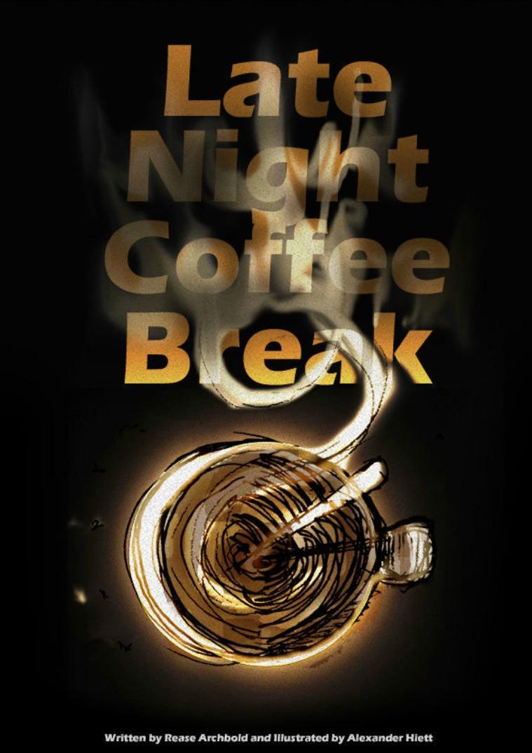 Late Night Coffee Break