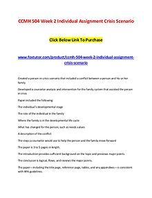 CCMH 504 Week 2 Individual Assignment Crisis Scenario