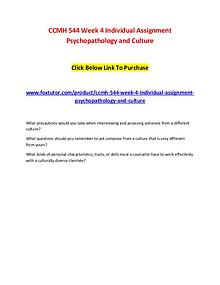 CCMH 544 Week 4 Individual Assignment Psychopathology and CultureCCMH