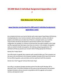 CIS 290 Week 5 Individual Assignment Appendices I and J