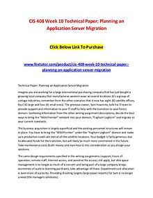 CIS 408 Week 10 Technical Paper Planning an Application Server Migrat