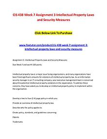 CIS 438 Week 7 Assignment 3 Intellectual Property Laws and Security M