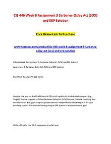 CIS 446 Week 8 Assignment 3 Sarbanes-Oxley Act (SOX) and ERP Solution