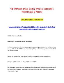 CIS 500 Week 8 Case Study 2 Wireless and Mobile Technologies (2 Paper
