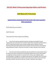 CIS 512 Week 5 Discussion Question Disks and Printers