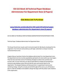 CIS 515 Week 10 Technical Paper Database Administrator For Department