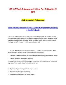 CIS 517 Week 8 Assignment 5 Voip Part 3 (Quality) (2 PPT)