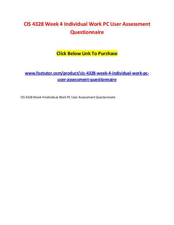 CIS 4328 Week 4 Individual Work PC User Assessment Questionnaire CIS 4328 Week 4 Individual Work PC User Assessment